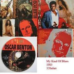 My Kind Of Blues (CD2) - Oscar Benton