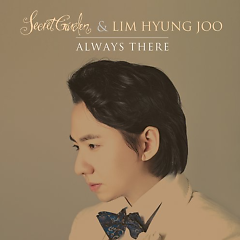 Always There (Sinlge) - Secret Garden,Lim Hyung Joo