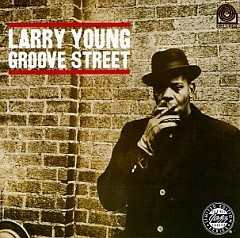 Groove Street - Larry Young