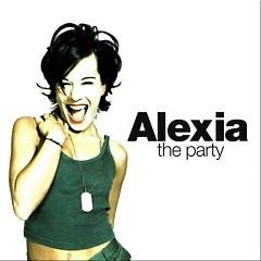 The Party (Remix) - Alexia