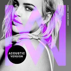 Heavy (Acoustic) - Anne-Marie