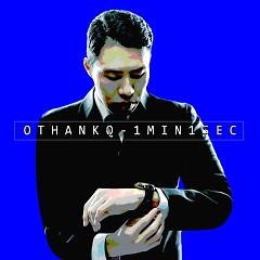 1Min 1Sec (Single) - OTHANKQ