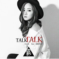 Talk Talk - iLLA