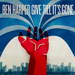 Give Till It's Gone - Ben Harper
