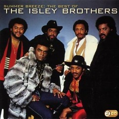 Summer Breeze – The Best Of (CD1) - The Isley Brothers