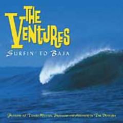 Surfin' To Baja (CD1)