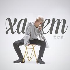Xa Em (Single) - Thổ Tuấn Anh