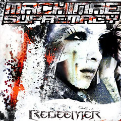 Redeemer - Machinae Supremacy