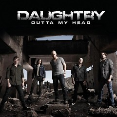 Outta My Head ( Singles ) - Daughtry