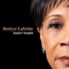 Thankful N Thoughtful - Bettye LaVette