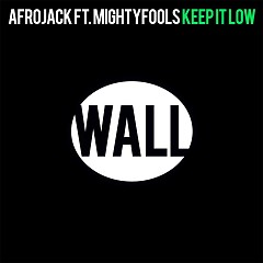 Keep It Low (Single) - Afrojack