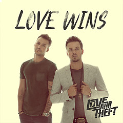 Love Wins (Single) - Love and Theft