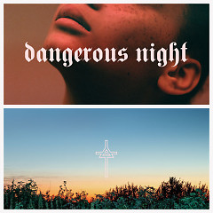 Dangerous Night (Single)