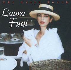 The Latin Touch  - Laura Fygi