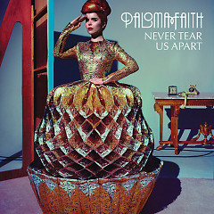 Never Tear Us Apart (Single) - Paloma Faith
