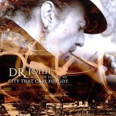 City That Care Forgot - Dr. John
