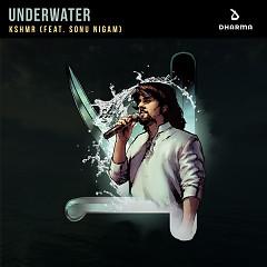Underwater (Single) - KSHMR