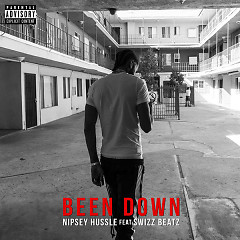 Been Down (Single) - Nipsey Hussle