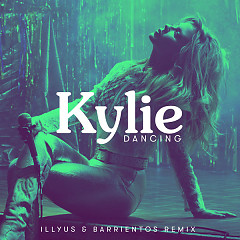 Dancing (Illyus & Barrientos Remix) - Kylie Minogue