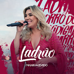 Ladrão (Single) - Naiara Azevedo
