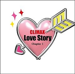 Climax Love Story Dai 1 Sho (CD1)