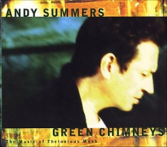 The Music of Thelonious Monk - Andy Summers
