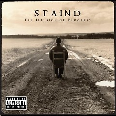 The Illusion Of Progress - Staind