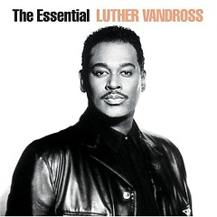 The Essential (CD1) - Luther Vandross