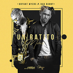 Un Ratito Mas (Single) - Bryant Myers, Bad Bunny