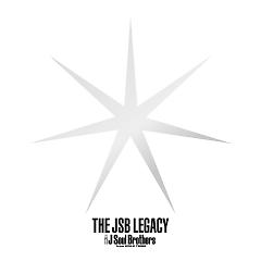 The JSB Legacy - Sandaime J Soul Brothers