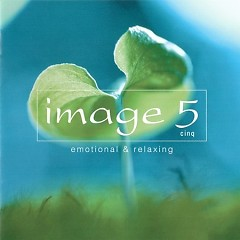 Live Image 5 - Emotional & Relaxing CD1