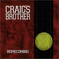 Homecoming - Craigs Brother