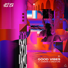 Good Vibes (Radio Edit) (Single)