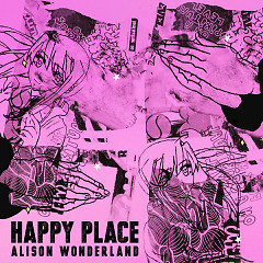Happy Place (Single) - Alison Wonderland