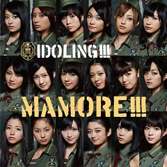 MAMORE!!! - Idoling