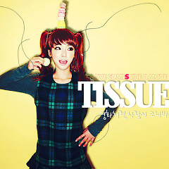 Love Will Come Like A Movie (Single) - Tissue