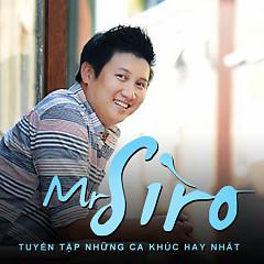 Những Bài Hát Hay Nhất Của Mr.Siro - Mr Siro