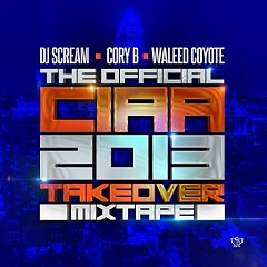 Official CIAA 2013 Takeover Mixtape
