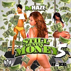 Still Countin' Money 5 (CD1)