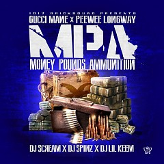 Money, Pounds, Ammunition (CD2) - Gucci Mane,Peewee Longway