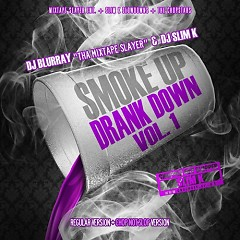 Smoke Up, Drank Down (CD1)