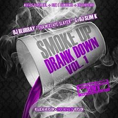 Smoke Up, Drank Down (CD2)