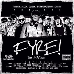 Fyre The Mixtape (CD1) - Cy Fyre