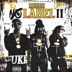 No Label 2 (CD1) - Migos