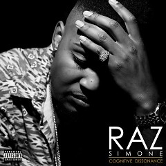 Cognitive Dissonance: Part One - Raz Simone
