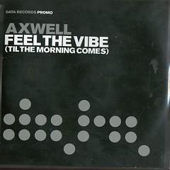 Feel The Vibe (Remixes) (Vinyl)