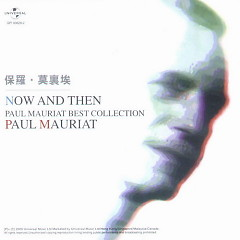 Now And Then  Best Collection Paul Mauriat