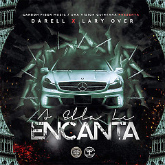 A Ella Le Encanta (Single) - Lary Over, Darell