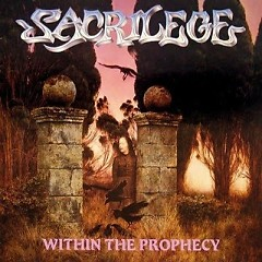 Within The Prophecy - Sacrilege