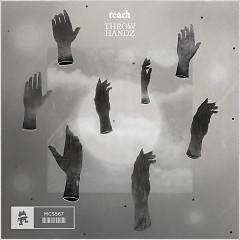Throw Handz (Single) - Reach